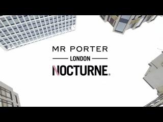 The MR PORTER London Nocturne 2016