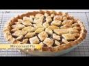 Анна Олсон секреты выпечки - часть 11 - Фруктовые пироги