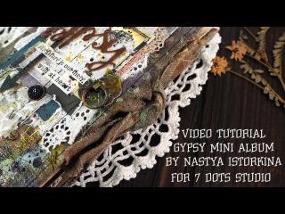 Gypsy mini album for 7 Dots Studio