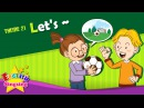 Theme 21. Let's - Let's play soccer. | ESL Song Story - Learning English for Kids