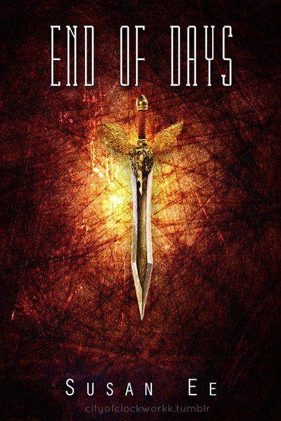 End of Days (Penryn & the End of Days #3)