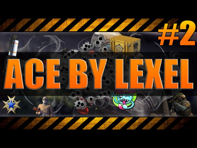 ACE BY LEXEL 2
