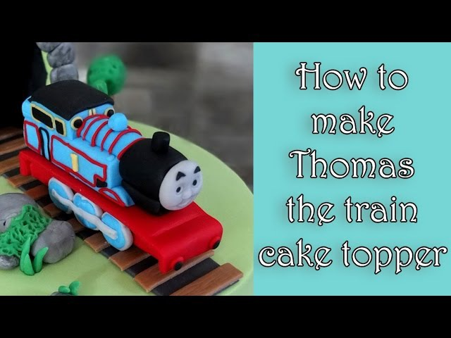 How to make Thomas the train fondant figure tutorial Jak zrobić figurkę ciuchci Tomek