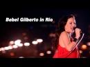 Bebel Gilberto So Nice Samba de Verão Ao Vivo Bebel Gilberto In Rio