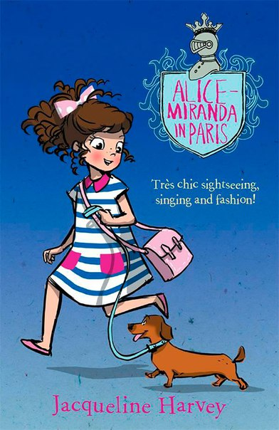 Jacqueline Harvey - Alice-Miranda in Paris (Alice-Miranda 07)