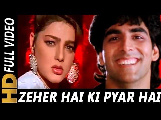 Zehar Hai Ke Pyaar Hai Tera Chumma Kumar Sanu Sabse Bada Khiladi 1995 Songs Akshay Kumar