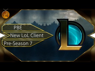 New LoL Client PBE