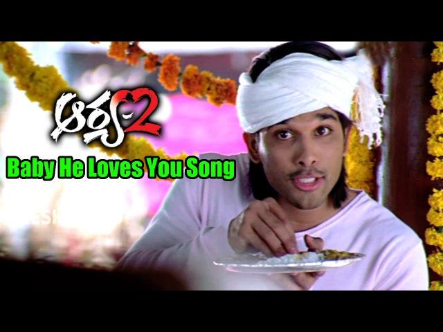 Arya 2 Songs Baby He Loves You Allu Arjun Kajal Aggarwal Navdeep Ganesh Videos
