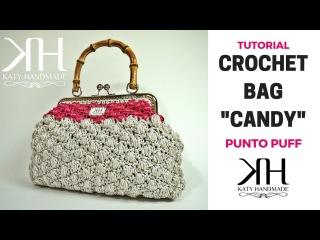 TUTORIAL POCHETTE Candy UNCINETTO - PUNTO PUFF CROCHET ● Katy Handmade