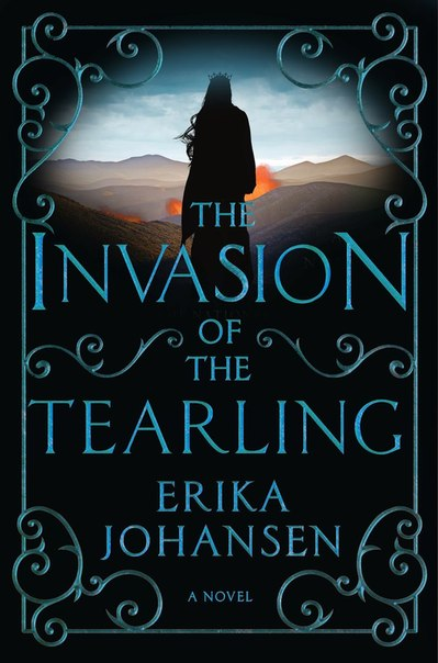 The Invasion of the Tearling (The Queen of the Tearling #2)