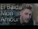 Baida Mon Amour البيضا مونامور Hasni Mok Saib Cover 2017