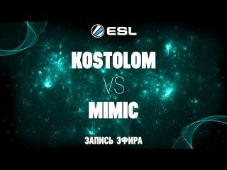 ESL 1v1 Russia&CIS#3 / Kostolom -vs- Mimic / Quarter-Final bo3