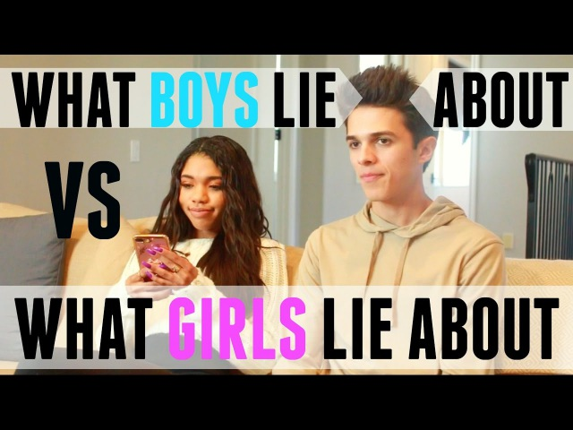 What Boys Lie About VS What Girls Lie About w Teala Dunn Brent Rivera