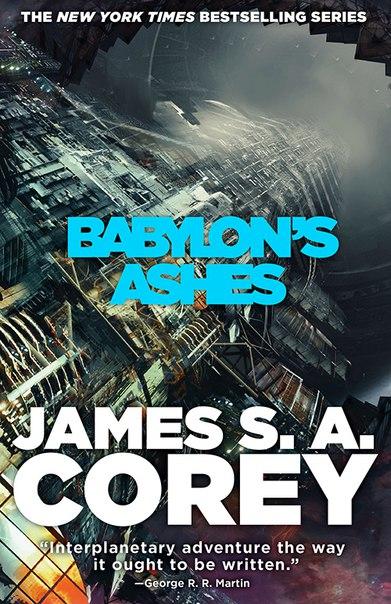 James S.A. Corey - Babylon's Ashes