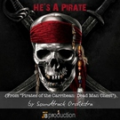 Обложка He's a Pirate - Soundtrack Orchestra