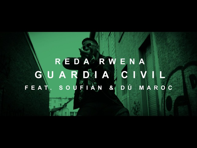 Reda Rwena - GUARDIA CIVIL feat. Soufian Dú Maroc (prod. von PzY) [Official Video]