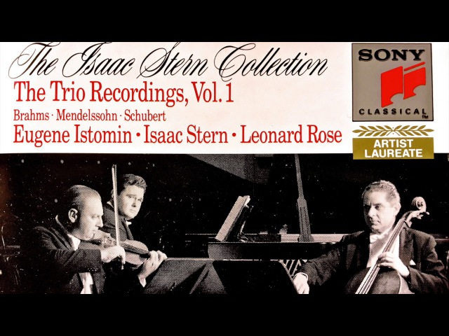 Schubert Trios n°1 2 Op 100 for Piano Violin Cello reference recording Trio Isaac Stern