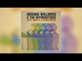 07 Hannah Williams & The Affirmations - Late Nights & Heartbreak [Record Kicks]