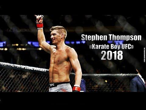 Stephen Thompson Karate Boy UFC Highlights Knockouts 2018 HD