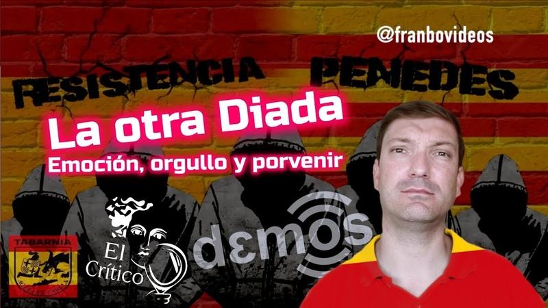 España emoción orgullo y porvenir La otra Diada