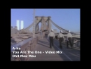 A-ha - You Are The One Video Extended Mix - DVJ Mau Mau - Video Edit