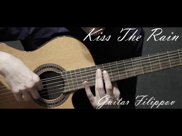 Kiss The Rain ( Yiruma ) | Fingerstyle | Guitar Cover