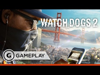 """Cyber Driver"" Gameplay Clip - 16 Minutes of Watch Dogs 2"