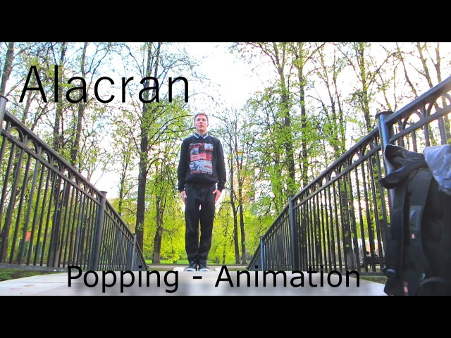 Alacran Moskoy^Park Popping Animation