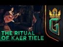 The Ritual of Kaer Tiele