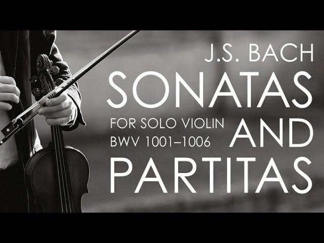 J.S. Bach: Sonatas Partitas for Solo Violin