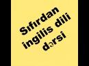 Ingilis dili Dərs 6, Sıfırdan İngilis dili Dərsləri