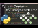 Python Data Structures 5: Binary Search Tree (BST)