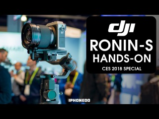Hands-On With DJI Ronin-S  Under $1000  CES 2018 Special