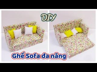 DIY How to make a miniature  Sofa Bed / Cch lm gh Sofa a nng thu nh cho bp b/ Ami DIY
