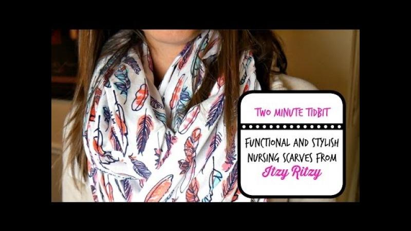 Two Minute TidBit Itzy Ritzy Infinity Nursing Scarf
