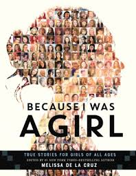 Because I Was a Girl True Stories for Girls of All Age