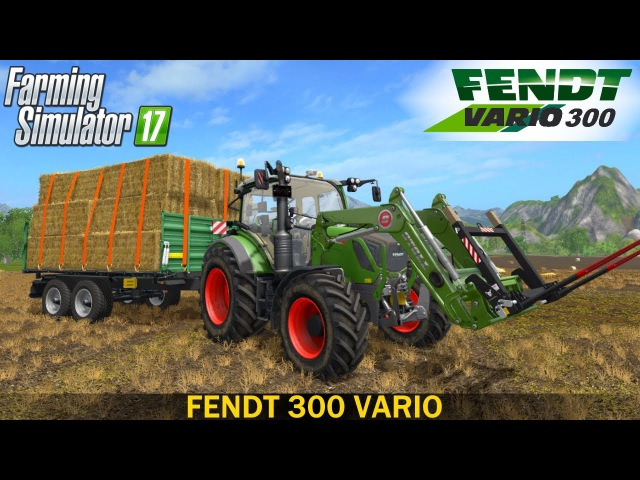 Farming Simulator 17 FENDT 300 VARIO TRACTOR