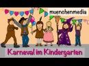 Karneval im Kindergarten - Faschingslied   Kinderlieder deutsch   Fasching - muenchenmedia