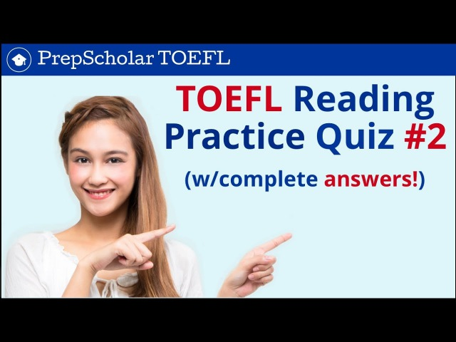 TOEFL Reading Practice Quiz 2 | Complete Answers Included