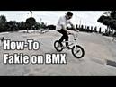 How To FAKIE ON BMX Как сделать фейки на бмх Халфкаб ДЛЯ НАЧИНАЮЩИХ Выход с фейки