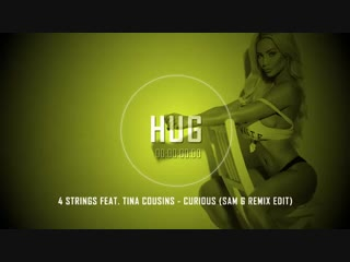 4 Strings Feat. Tina Cousins - Curious (Sam G Remix Edit)
