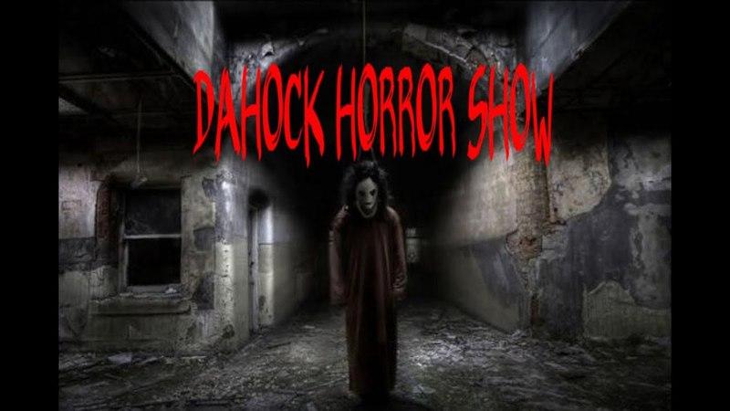 Dahock Мистика вы знали об этом Horror movie 18