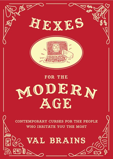 Hexes for the Modern Age - Val Brains