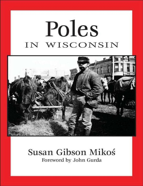 Poles in Wisconsin by Susan Gibson Mikos