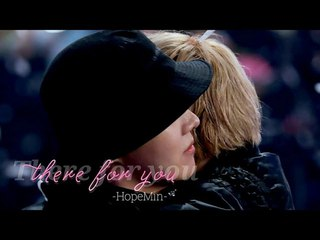 FMV | There For You   JiHope Moments