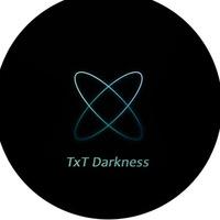 TxT Darkness
