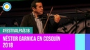 Festival País '18 - Néstor Garnica en el Festival Nacional de Folklore de Cosquín2018 (2 de 2)