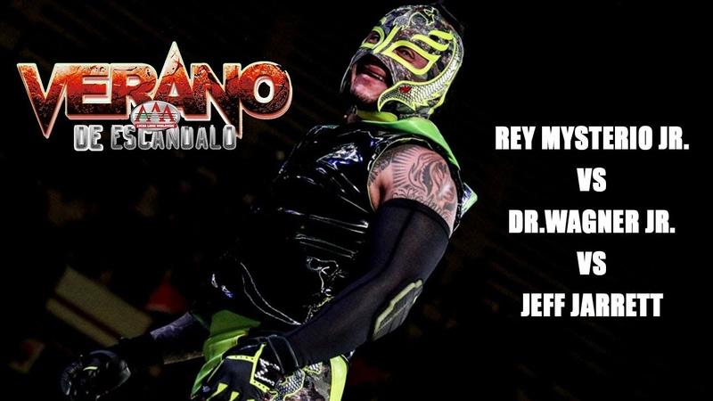Rey Mysterio Vs Wagner Vs Jeff Jarrett | Verano de Escándalo
