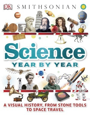 Science Year by Year.  A Visual History, From