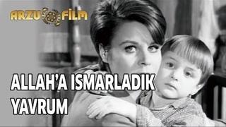 Allah'a Ismarladık Yavrum | Fatma Girik & Belgin Doruk - Siyah Beyaz Filmler